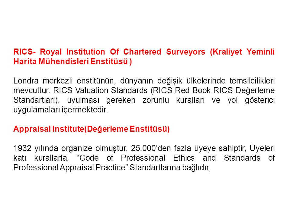 RICS- Royal Institution Of Chartered Surveyors (Kraliyet Yeminli Harita Mühendisleri Enstitüsü )