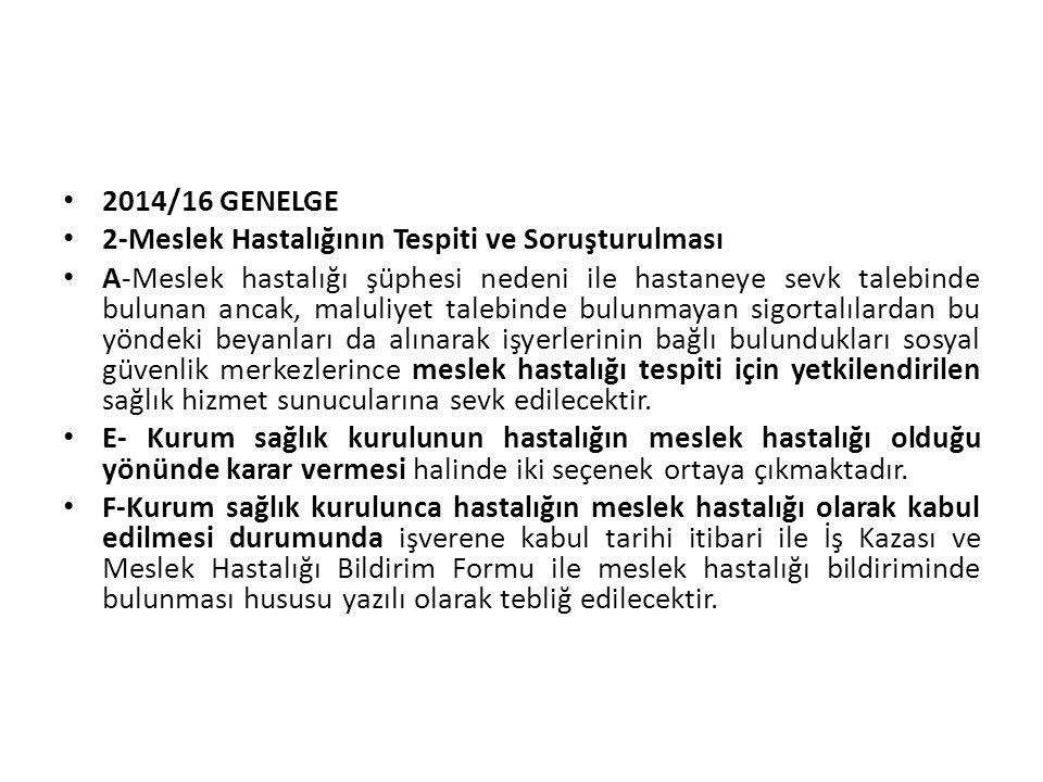 2014/16 GENELGE 2-Meslek Hastalığının Tespiti ve Soruşturulması.