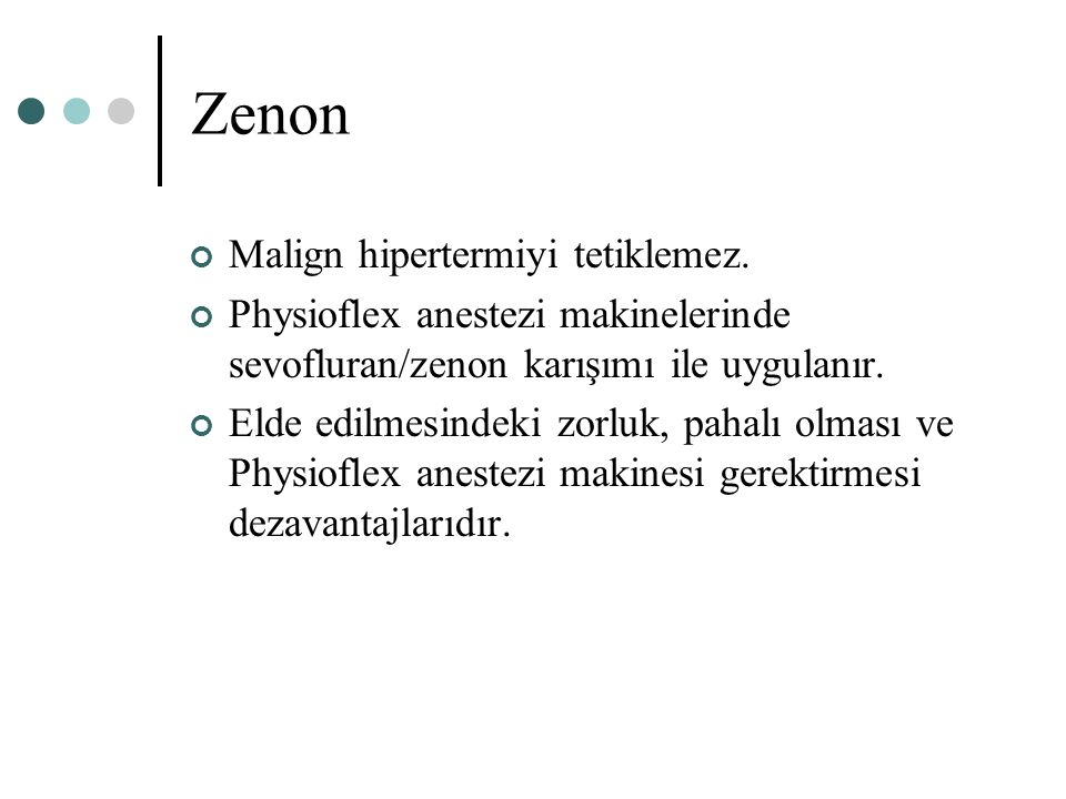 Zenon Malign hipertermiyi tetiklemez.