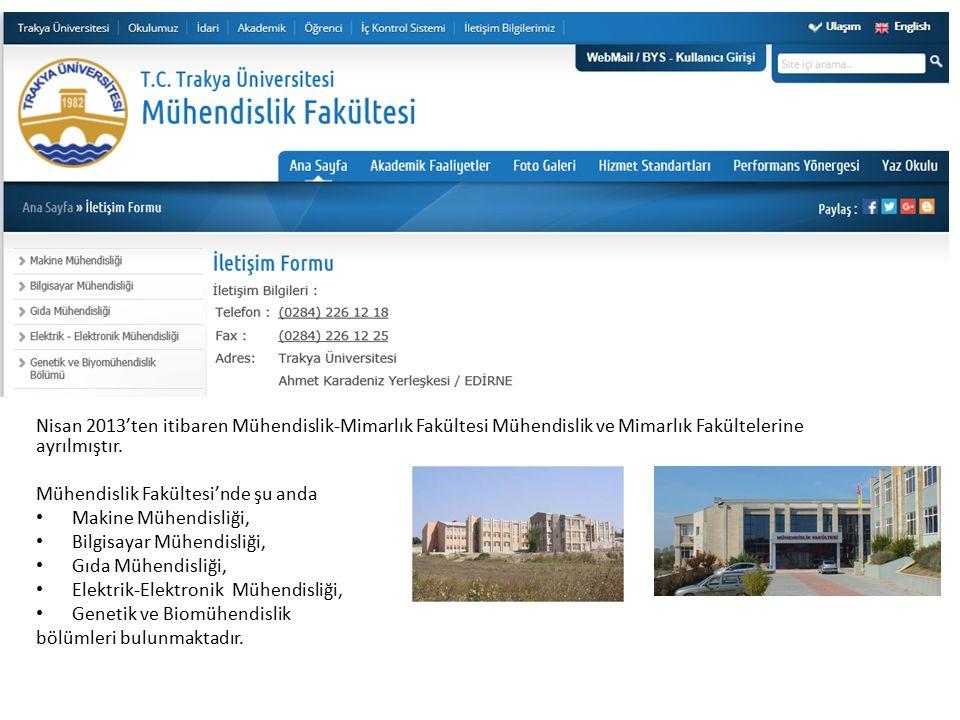 Nisan 2013'ten itibaren Mühendislik-Mimarlık Fakültesi Mühendislik ve Mimarlık Fakültelerine ayrılmıştır.
