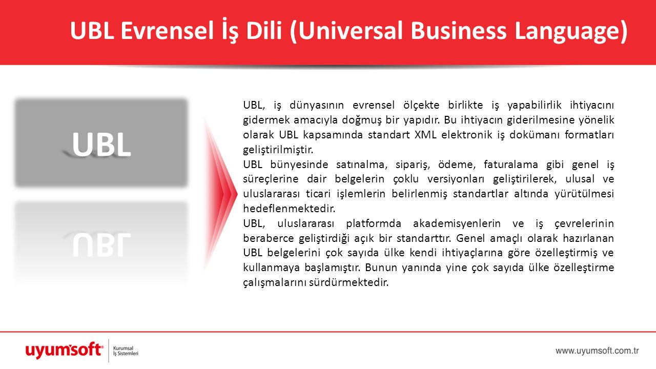 UBL UBL Evrensel İş Dili (Universal Business Language)