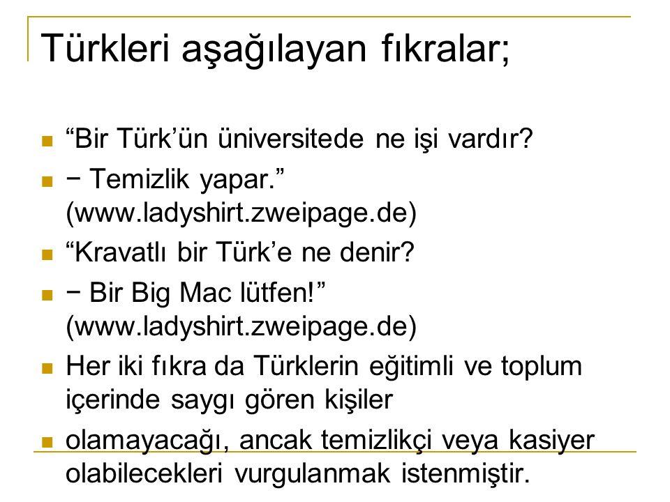 Türkleri aşağılayan fıkralar;
