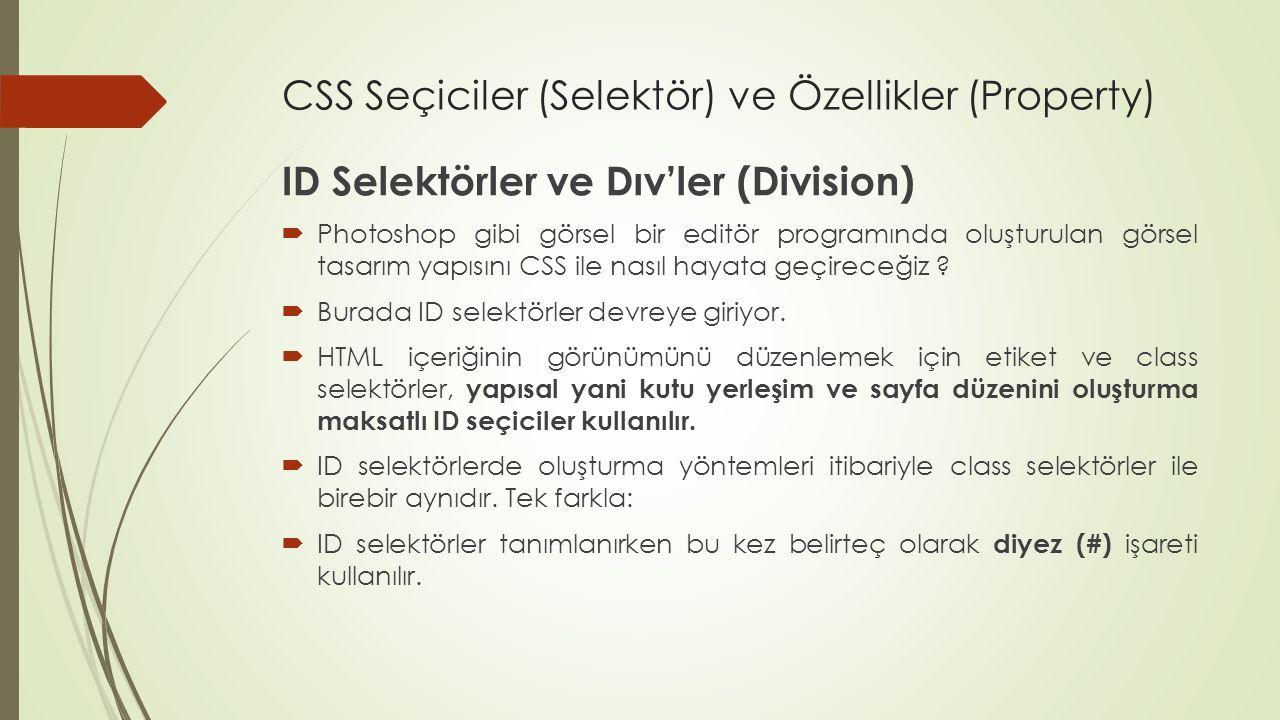 CSS Seçiciler (Selektör) ve Özellikler (Property)