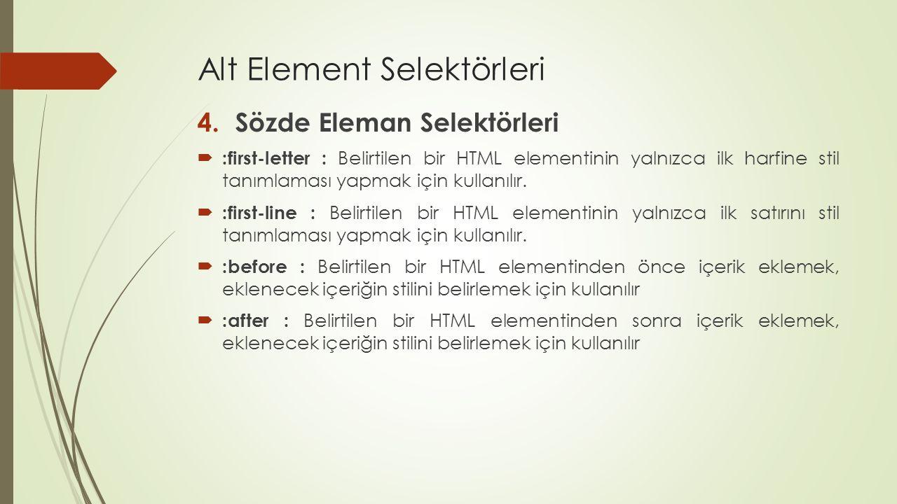 Alt Element Selektörleri