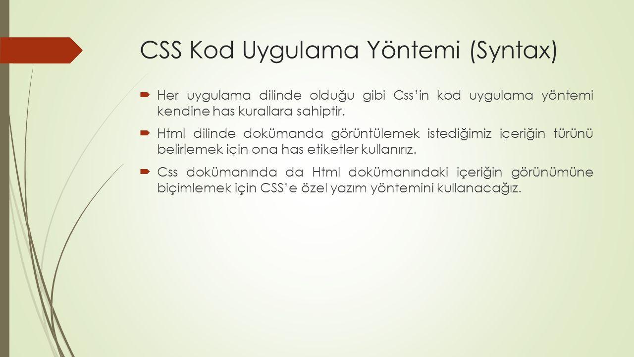 CSS Kod Uygulama Yöntemi (Syntax)
