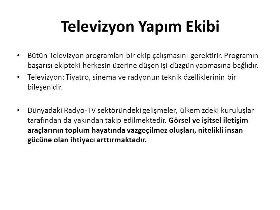 Televizyon Yapım Ekibi