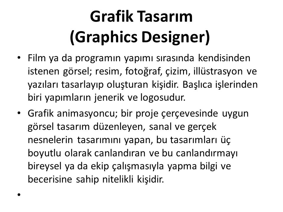 Grafik Tasarım (Graphics Designer)