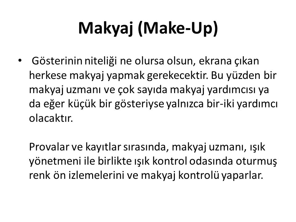 Makyaj (Make-Up)