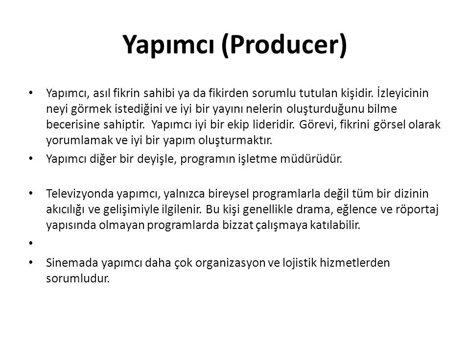Yapımcı (Producer)
