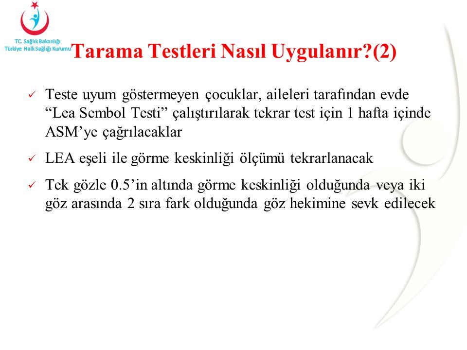 Tarama Testleri Nasıl Uygulanır (2)