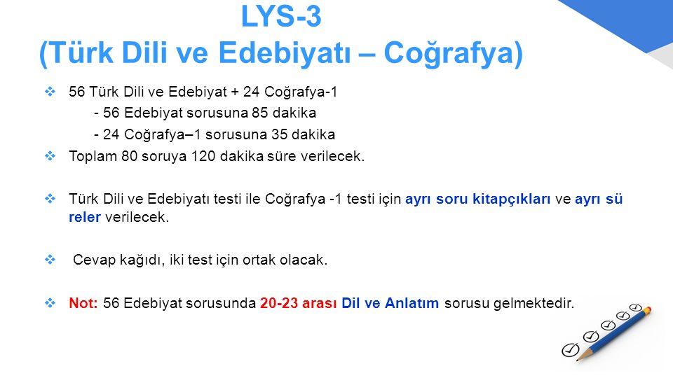 LYS-3 (Türk Dili ve Edebiyatı – Coğrafya)