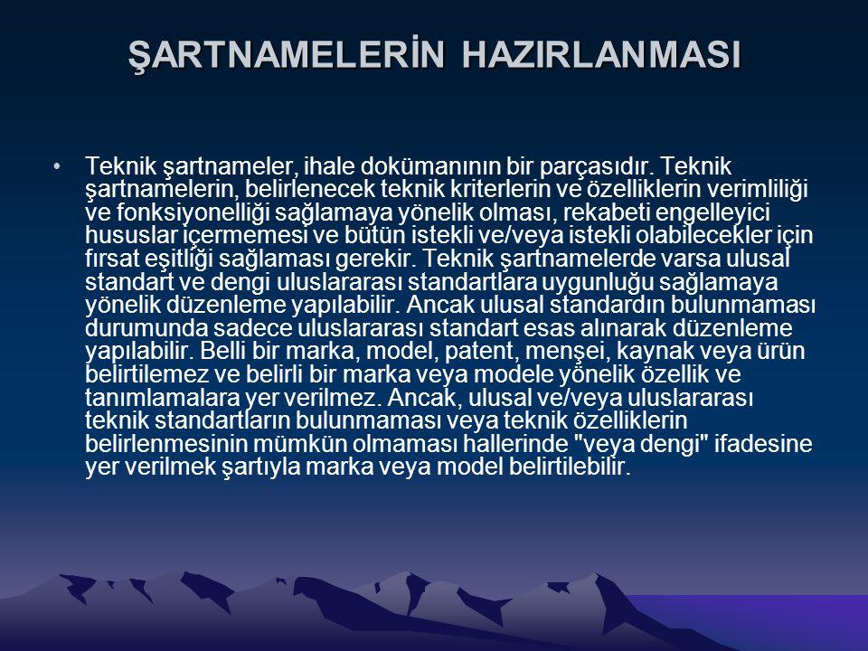ŞARTNAMELERİN HAZIRLANMASI