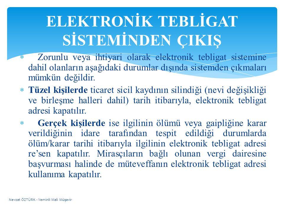 ELEKTRONİK TEBLİGAT SİSTEMİNDEN ÇIKIŞ