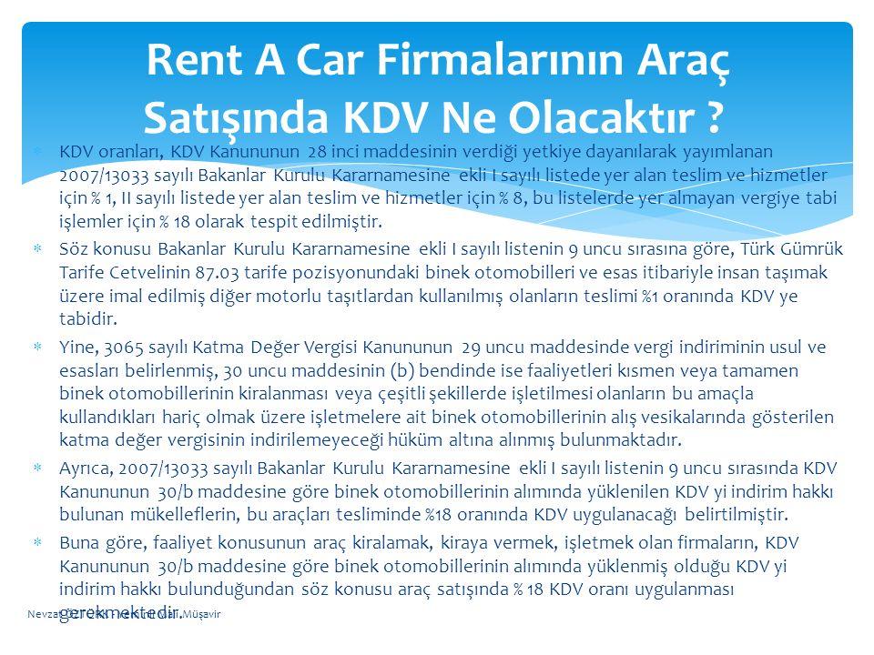 Rent A Car Firmalarının Araç Satışında KDV Ne Olacaktır