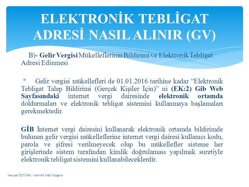 ELEKTRONİK TEBLİGAT ADRESİ NASIL ALINIR (GV)