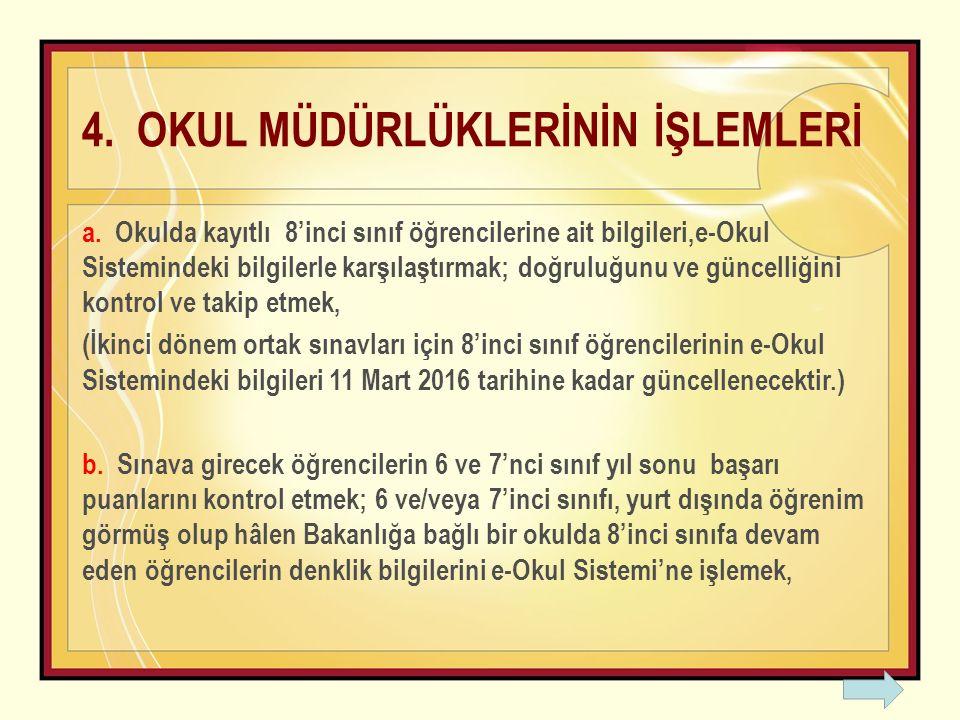 4. OKUL MÜDÜRLÜKLERİNİN İŞLEMLERİ