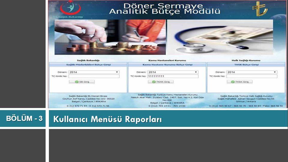 Kullanıcı Menüsü Raporları