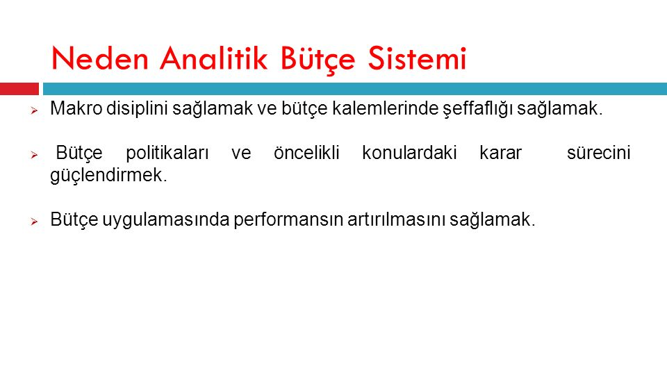 Neden Analitik Bütçe Sistemi