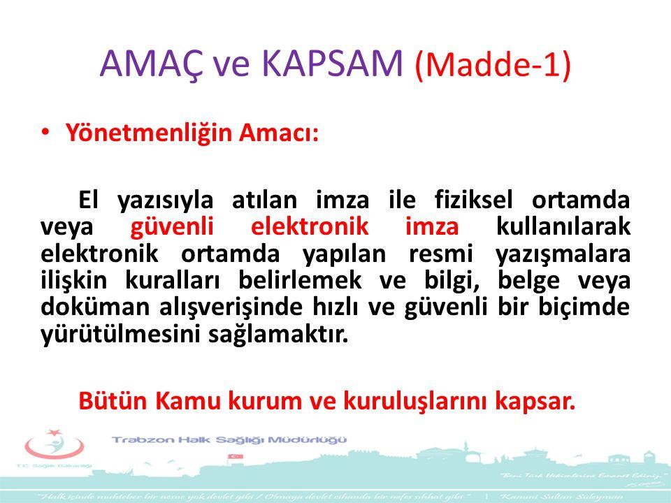 AMAÇ ve KAPSAM (Madde-1)