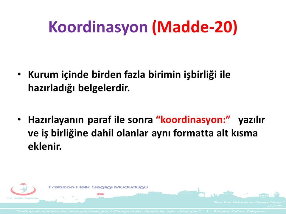Koordinasyon (Madde-20)