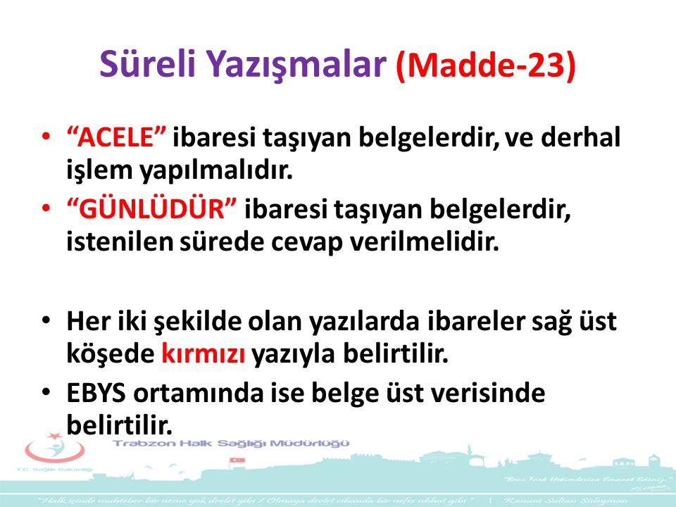 Süreli Yazışmalar (Madde-23)