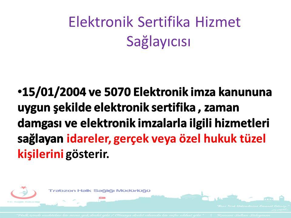 Elektronik Sertifika Hizmet Sağlayıcısı