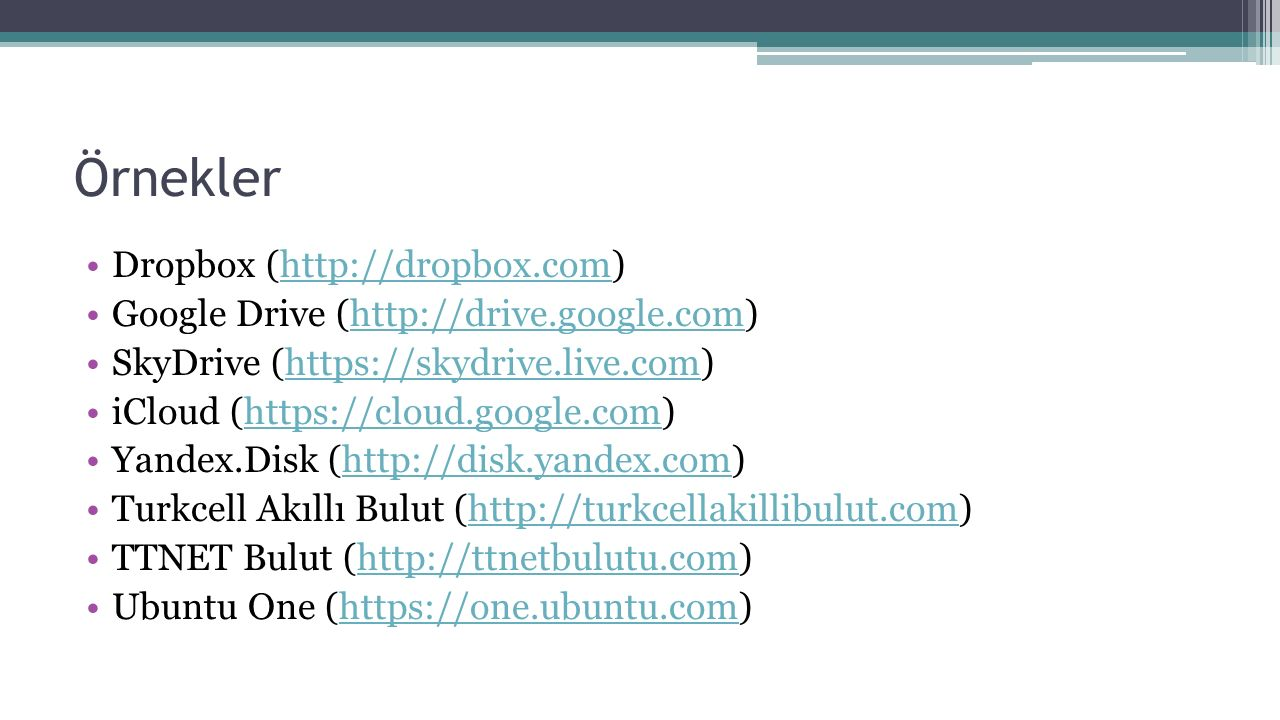 Örnekler Dropbox (http://dropbox.com)