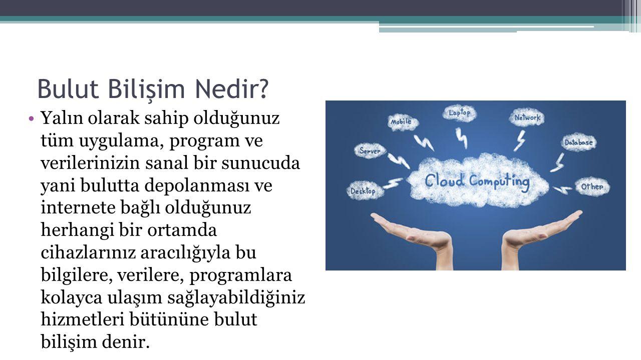 Bulut Bilişim Nedir