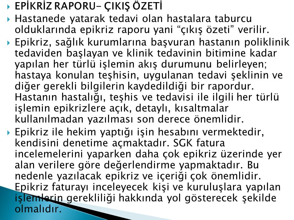 EPİKRİZ RAPORU- ÇIKIŞ ÖZETİ