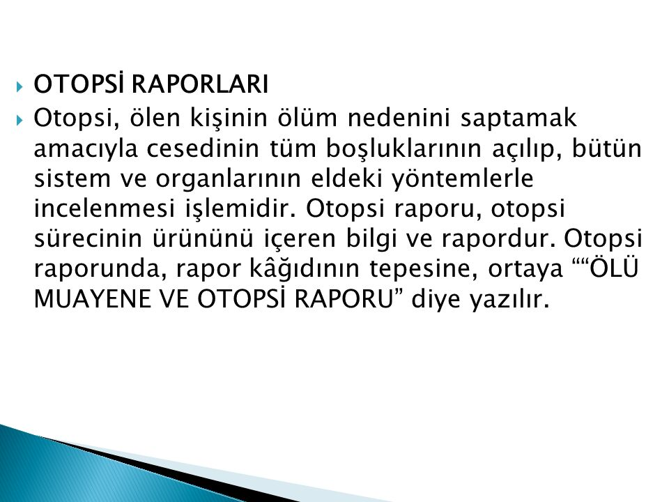OTOPSİ RAPORLARI