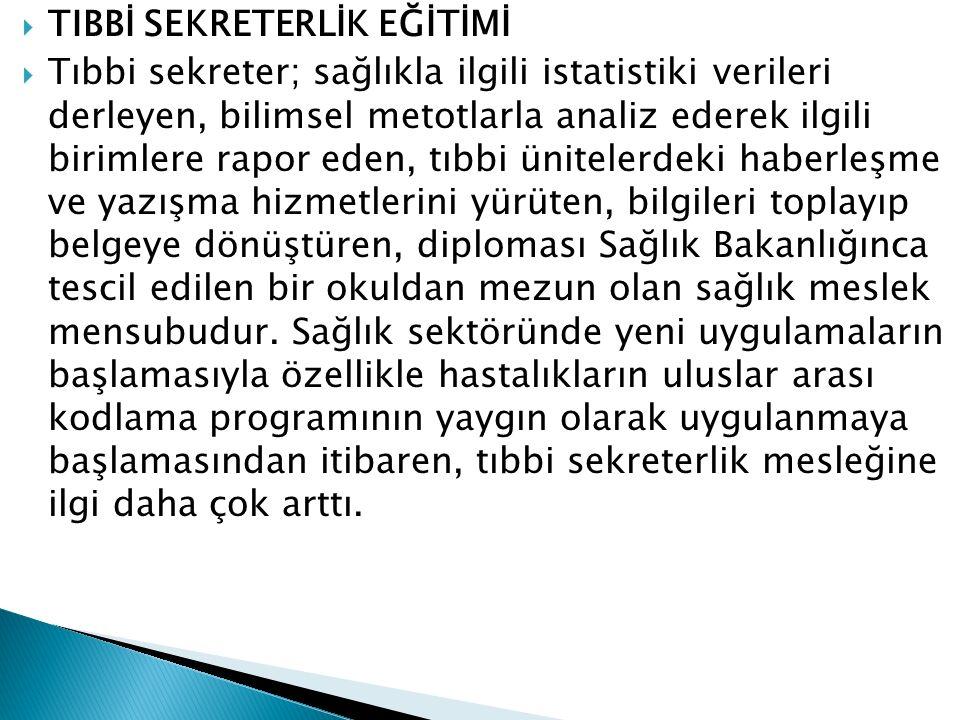 TIBBİ SEKRETERLİK EĞİTİMİ