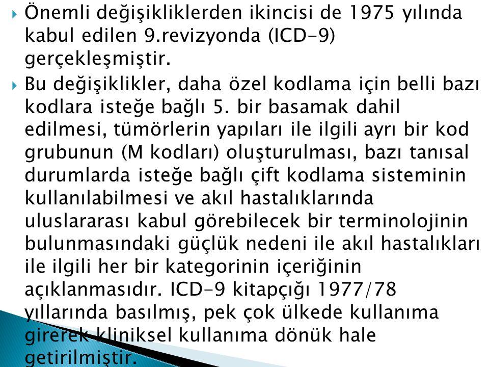Önemli değişikliklerden ikincisi de 1975 yılında kabul edilen 9