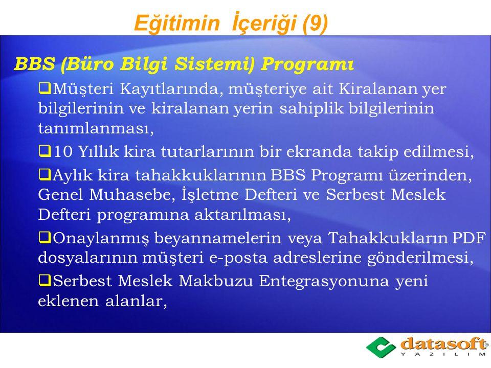 Eğitimin İçeriği (9) BBS (Büro Bilgi Sistemi) Programı
