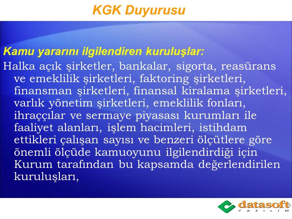 KGK Duyurusu Kamu yararını ilgilendiren kuruluşlar: