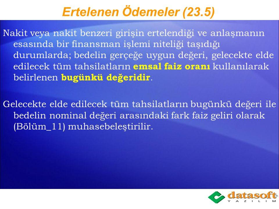 Ertelenen Ödemeler (23.5)