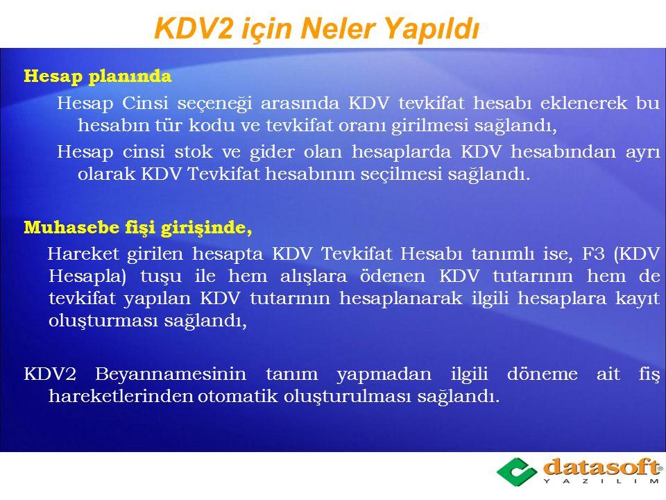 KDV2 için Neler Yapıldı Hesap planında