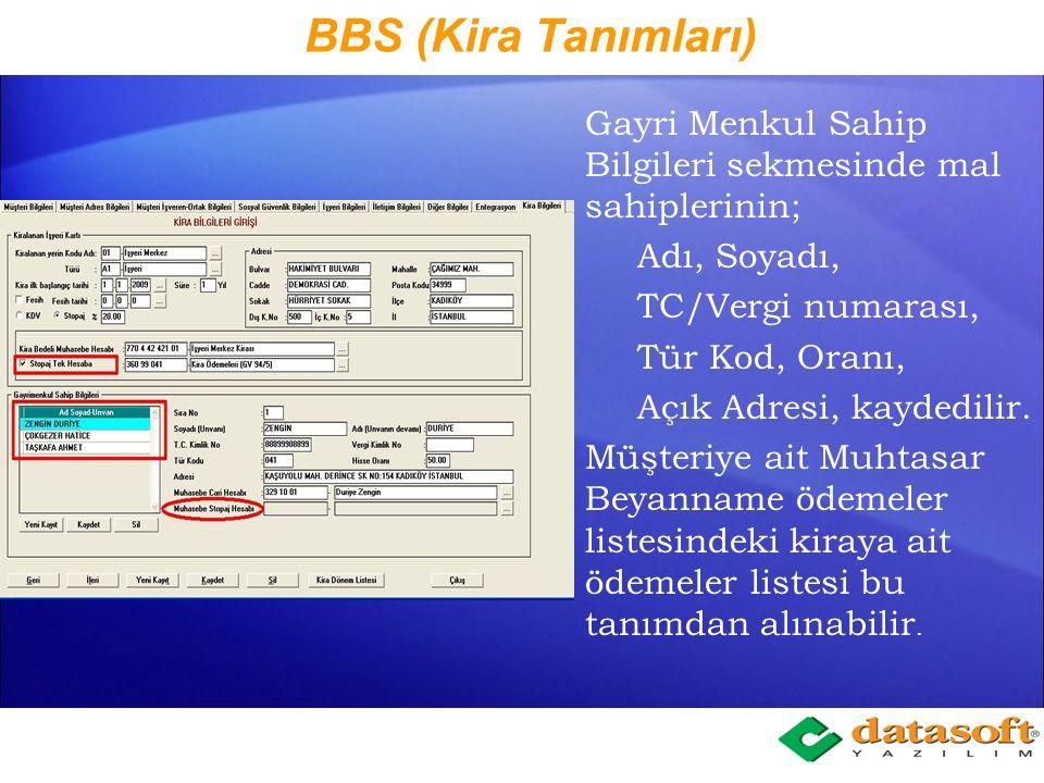 BBS (Kira Tanımları) Gayri Menkul Sahip Bilgileri sekmesinde mal sahiplerinin; Adı, Soyadı, TC/Vergi numarası,