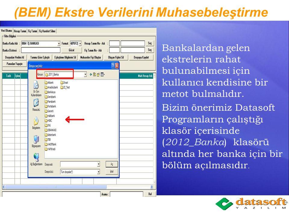 (BEM) Ekstre Verilerini Muhasebeleştirme