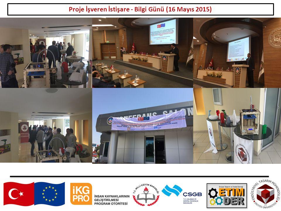 Proje İşveren İstişare - Bilgi Günü (16 Mayıs 2015)