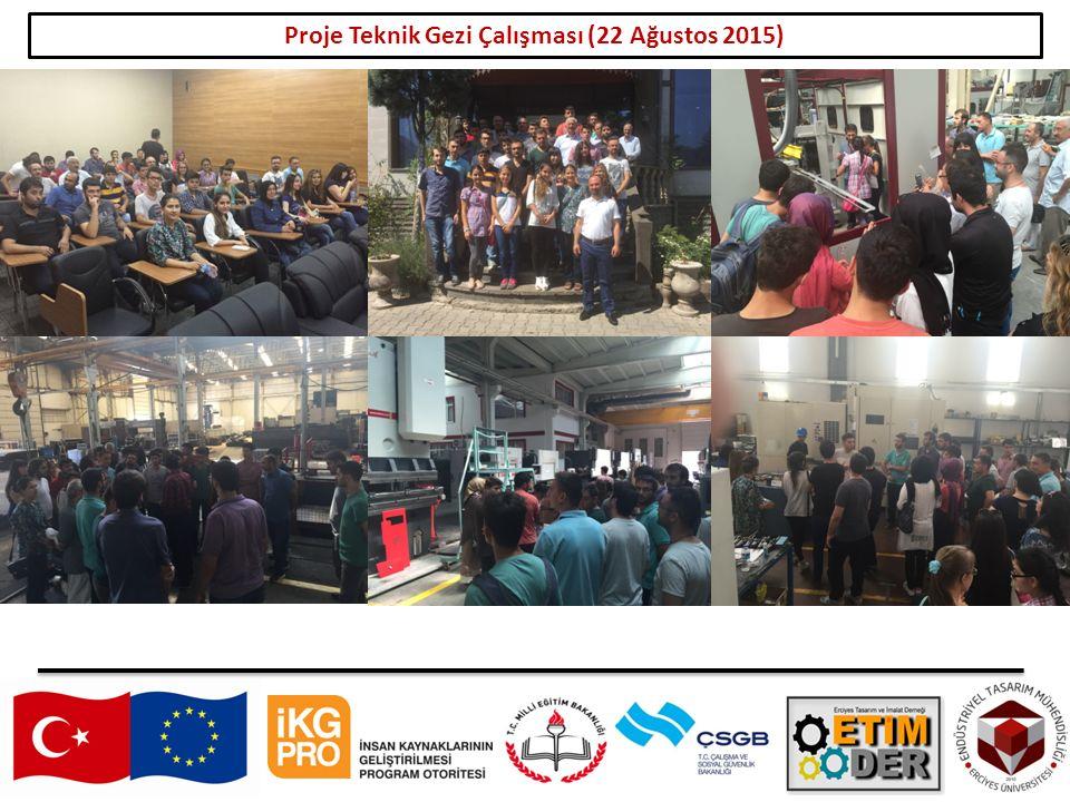 Proje Teknik Gezi Çalışması (22 Ağustos 2015)