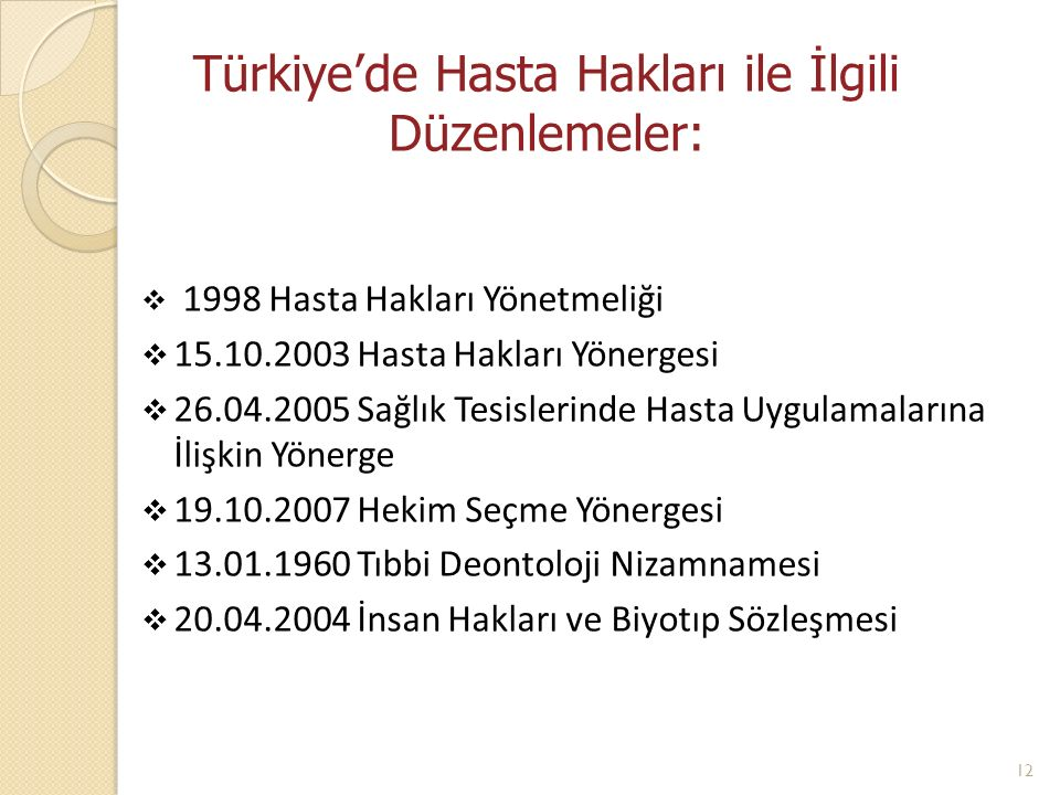 Türkiye'de Hasta Hakları ile İlgili Düzenlemeler:
