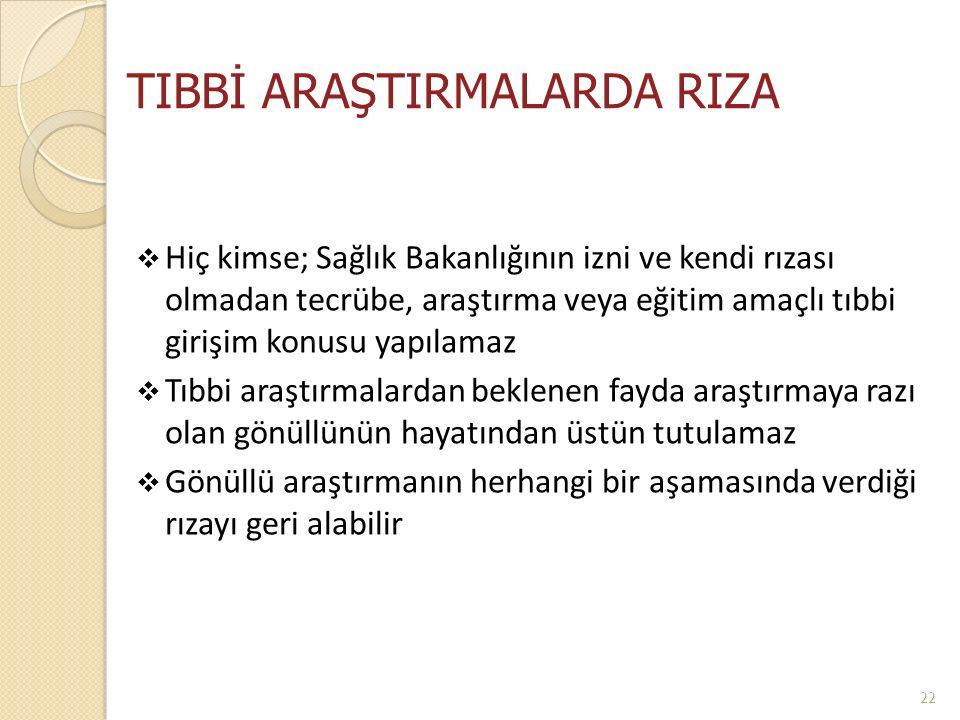 TIBBİ ARAŞTIRMALARDA RIZA