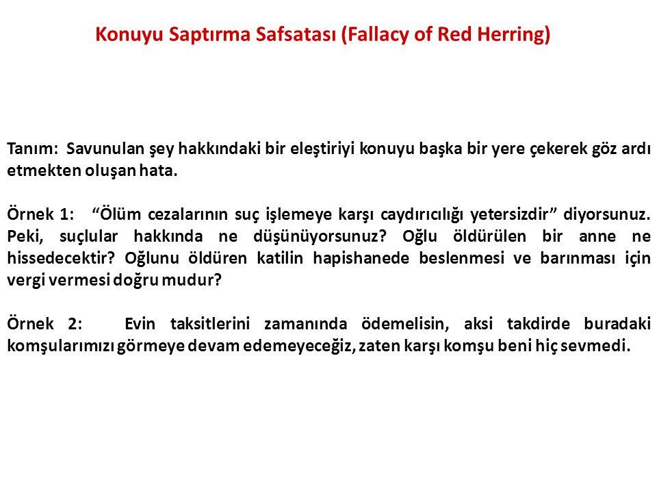 Konuyu Saptırma Safsatası (Fallacy of Red Herring)