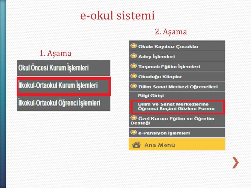 e-okul sistemi 2. Aşama 1. Aşama