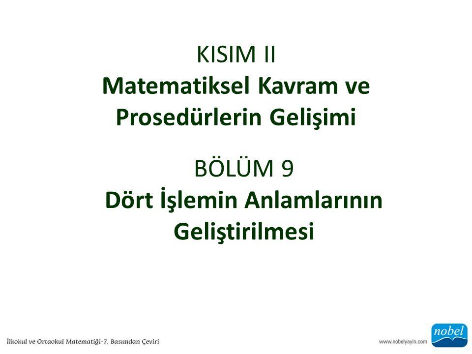 KISIM II Matematiksel Kavram ve Prosedürlerin Gelişimi