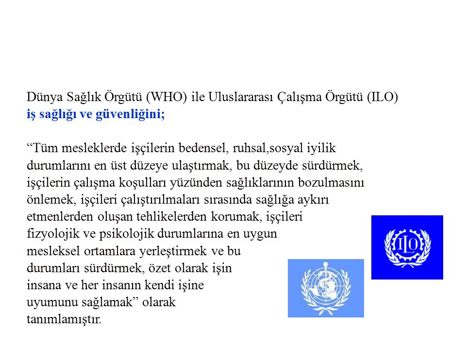 Dünya Sağlık Örgütü (WHO) ile Uluslararası Çalışma Örgütü (ILO)