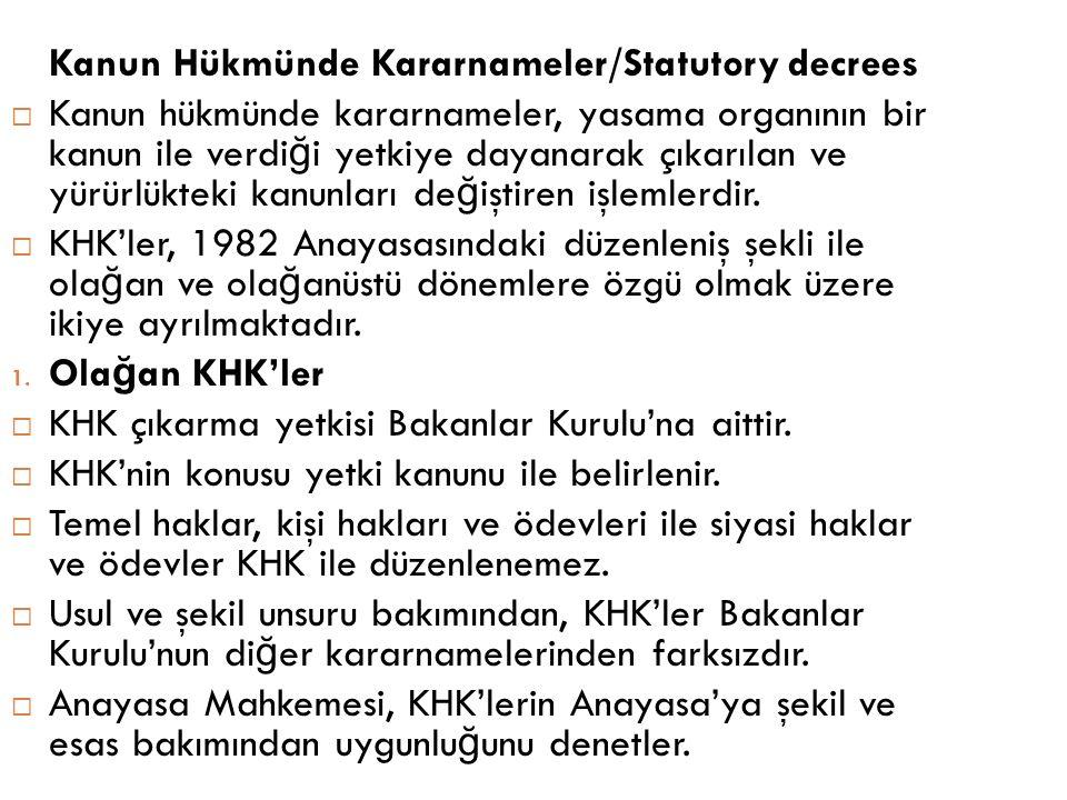 Kanun Hükmünde Kararnameler/Statutory decrees