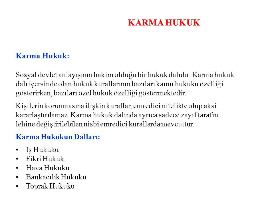 KARMA HUKUK Karma Hukuk:
