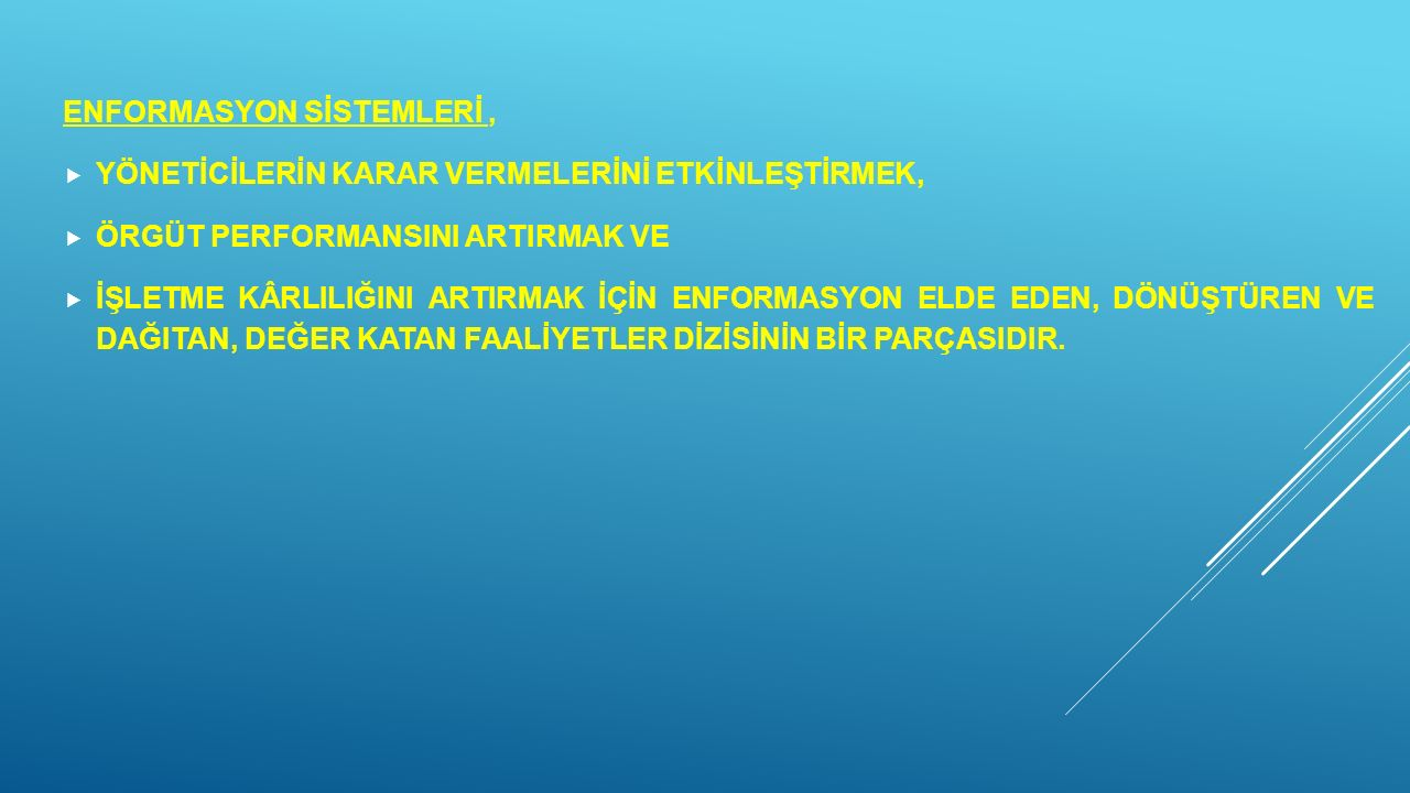 ENFORMASYON SİSTEMLERİ ,