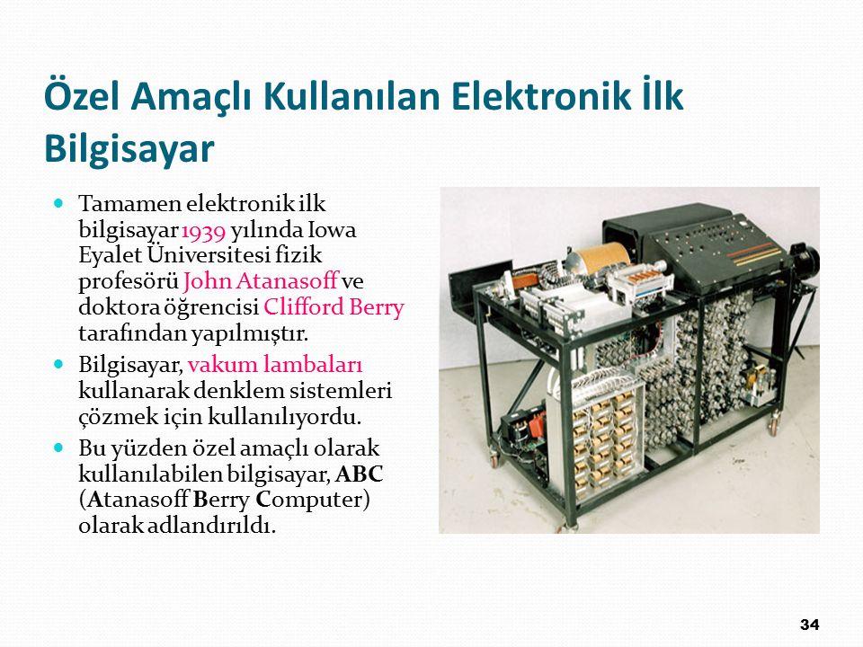 Özel Amaçlı Kullanılan Elektronik İlk Bilgisayar